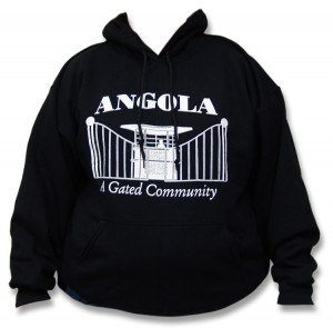 "Sweatshirt for sale in the Angola Museum gift shop reads ""Angola: A Gated Community"""