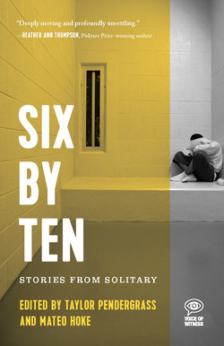 Voices from Solitary: Six by Ten | Solitary Watch